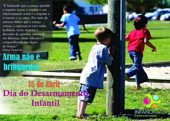Dia do desarmamento infantil - 15 de abril