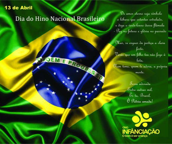 Dia do hino nacional Brasileiro - 13 de abril