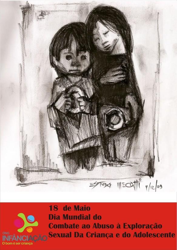 Dia mundial do combate ao abuso e exploração sexual da criança e do adolescente